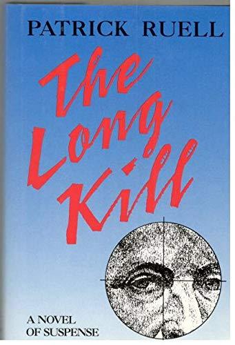 9780881501025: The Long Kill