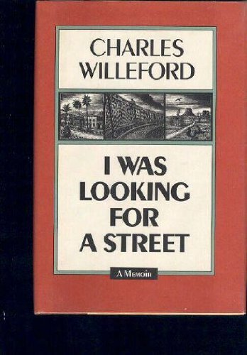 I Was Looking For a Street: Willeford, Charles