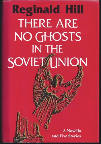 9780881501193: There Are No Ghosts in the Soviet Union: A Novella and Five Stories