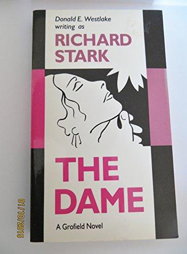 The Dame: Westlake, Donald E.; Stark, Richard