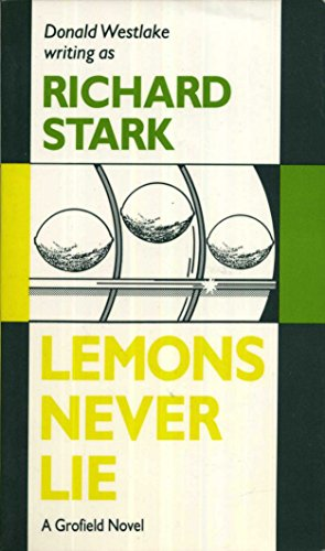 9780881501766: Lemons Never Lie: A Grofield Novel
