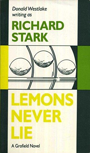 Lemons Never Lie: Richard Stark
