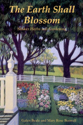 9780881501834: The Earth Shall Blossom: Shaker Herbs and Gardening