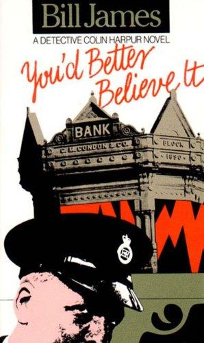 9780881501971: You'd Better Believe It: A Detective Colin Harpur Novel
