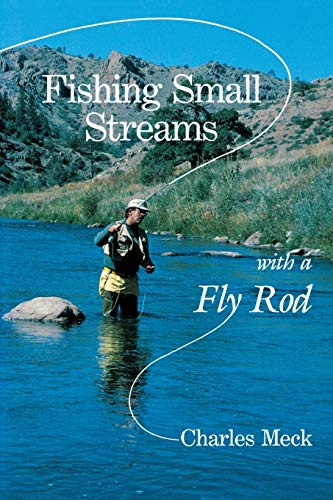 9780881502022: Fishing Small Streams with a Fly-Rod