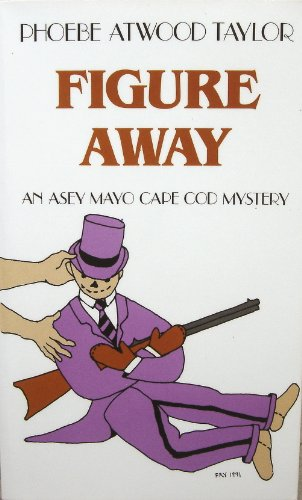 9780881502060: Figure Away (Asey Mayo Cape Cod Mystery)