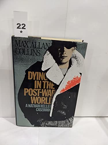 9780881502107: Dying in the Post-War World: A Nathan Heller Casebook
