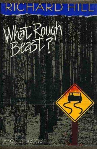 What Rough Beast?: Hill, Richard