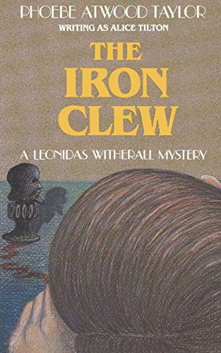 9780881502411: The Iron Clew: A Leonidas Witherall mystery (Leonidas Witherall Mystery Series)