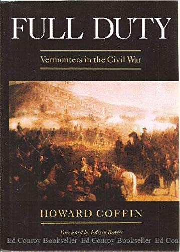 9780881502749: Full Duty: Vermonters in the Civil War