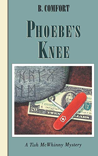 Phoebe's Knee: A Tish McWhinny Mystery