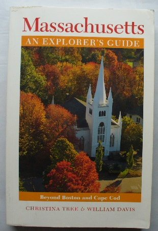 9780881503227: Massachusetts: An Explorer's Guide - Beyond Boston and Cape Cod, 2nd Edition