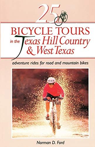 9780881503241: 25 Bicycle Tours in the Texas Hill Country and West Texas