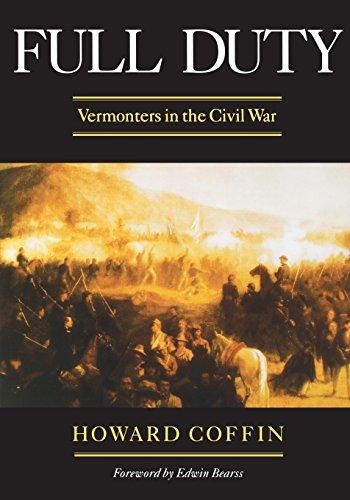 9780881503494: Full Duty: Vermonters in the Civil War (Regional Interest)