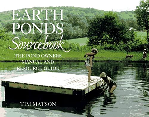 9780881503586: Earth Ponds Sourcebook: The Pond Owner's Manual and Resource Guide