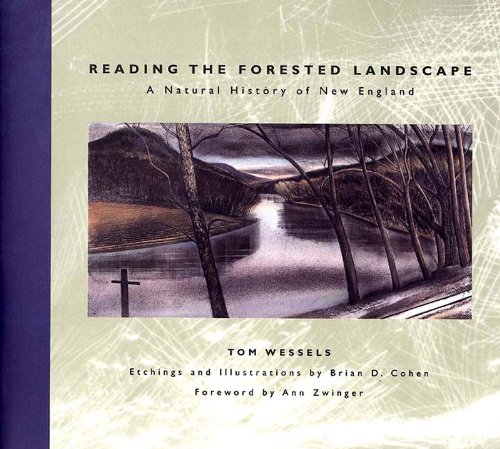 9780881503784: Reading the Forested Landscape: A Natural History of New England