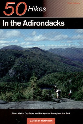 9780881503999: 50 Hikes in the Adirondacks: Short Walks, Day Trips, and Backpacks Throughout the Park
