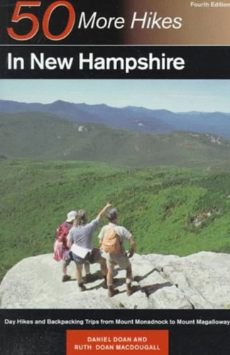 9780881504071: 50 More Hikes in New Hampshire: Day Hikes and Backpacking Trips from Mount Monadnock to Mount Magalloway