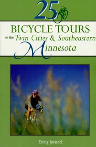 9780881504088: 25 Bicycle Tours in the Twin Cities & Southeastern Minnesota (25 Bicycle Tours)
