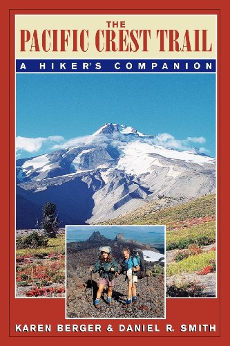9780881504316: The Pacific Crest Trail: A Hiker's Companion
