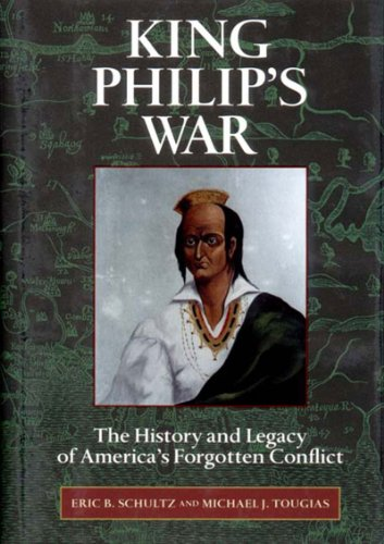 9780881504347: King Philip's War: The History and Legacy of America's Forgotten Conflict