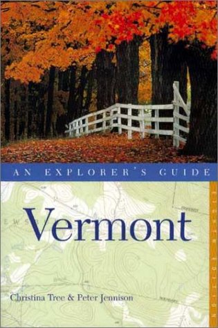 9780881504613: Vermont: An Explorer's Guide