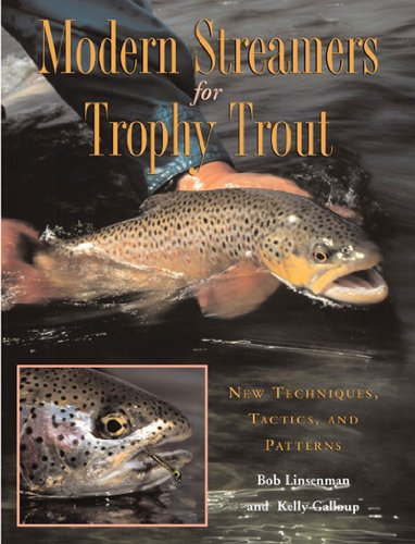 9780881504668: Modern Streamers for Trophy Trout: New Techniques, Tactics and Patterns