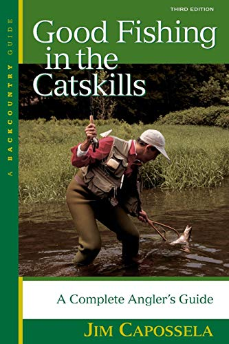 9780881505085: Good Fishing in the Catskills: A Complete Angler's Guide (Third Edition) (Backcountry Guides)