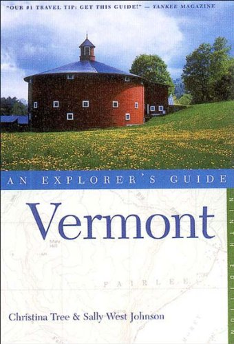9780881505191: Vermont: An Explorer's Guide