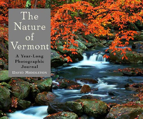 The Nature of Vermont: A Year-Long Photographic Journal