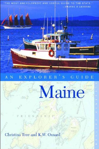 AN EXPLORER'S GUIDE TO MAINE; 11TH EDITION