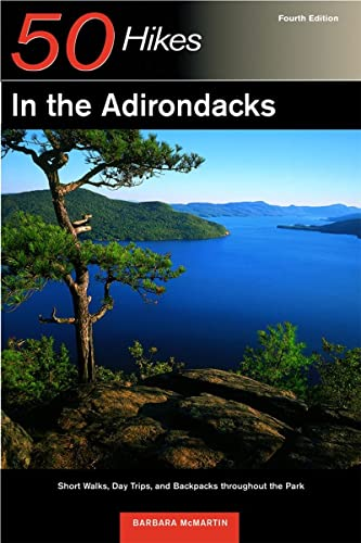 9780881505405: 50 Hikes in the Adirondacks: Short Walks, Day Trips, and Backpacks Throughout the Park, Fourth Edition