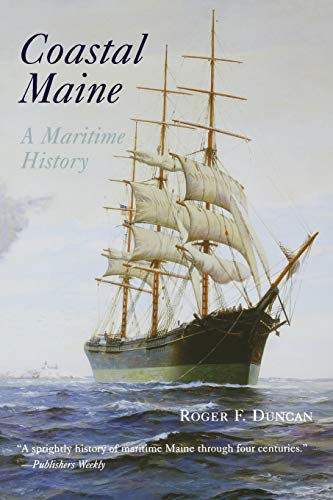 9780881505559: Coastal Maine: A Maritime History