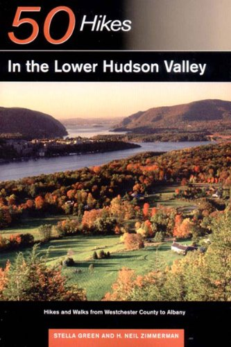 9780881505573: 50 Hikes in the Lower Hudson Valley: Hikes and Walks from Westchester County to Albany (50 Hikes Series)