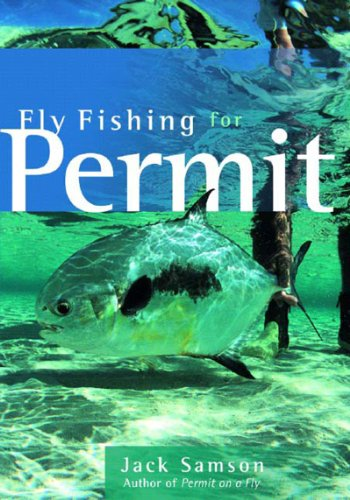 9780881505801: Fly Fishing for Permit