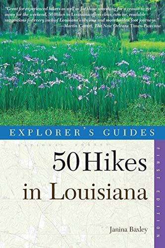 Explorer's Guide 50 Hikes in Louisiana