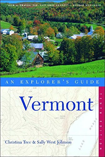 9780881506082: Vermont: An Explorer's Guide, 10th Edition