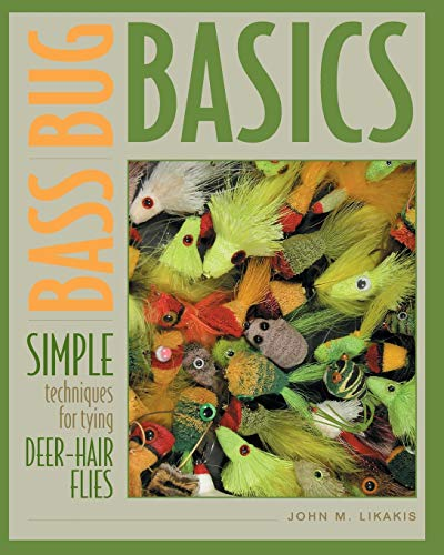 9780881506136: Bass Bug Basics: Simple Techniques for Tying Deer-Hair Flies (Fly-Tying)