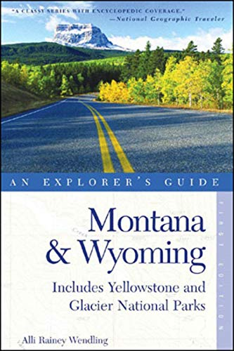 9780881506198: Montana & Wyoming: An Explorer's Guide (Includes Yellowstone and Glacier National Parks)