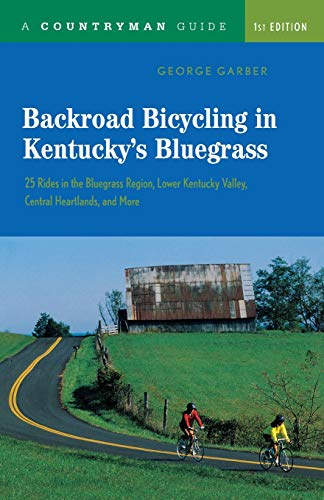 9780881506259: Backroad Bicycling in Kentucky's Bluegrass: 25 Rides in the Bluegrass Region, Lower Kentucky Valley, Central Heartlands, and More