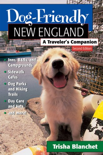 9780881506914: Dog-Friendly New England: A Traveler's Companion (Second Edition)  (Dog-Friendly Series)