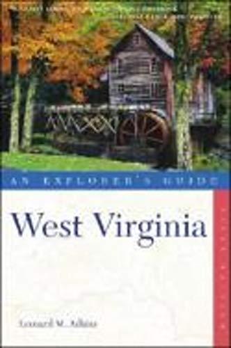 9780881506938: West Virginia: An Explorer's Guide (Explorer's Complete)