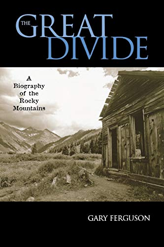 9780881507072: The Great Divide: A Biography of the Rocky Mountains