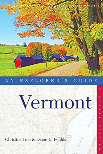 9780881507119: Vermont: An Explorer's Guide, Eleventh Edition