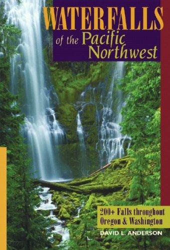 9780881507133: Waterfalls of the Pacific Northwest: 200+ Falls throughout Oregon & Washington
