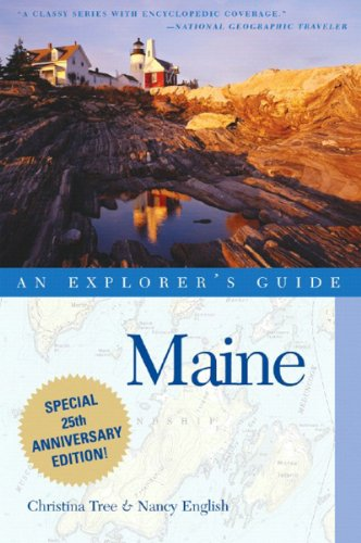 9780881507188: Maine: An Explorer's Guide, Thirteenth Edition (Explorer's Guide Maine)