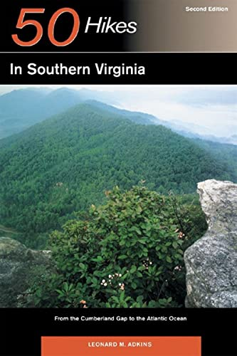 9780881507287: 50 Hikes in Southern Virginia: From the Cumberland Gap to the Atlantic Ocean
