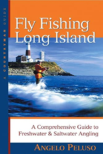9780881507591: Fly Fishing Long Island: A Comprehensive Guide to Freshwater & Saltwater Angling (Countryman Guide)