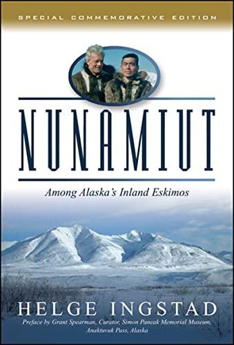 9780881507614: Nunamiut: Among Alaska's Inland Eskimos