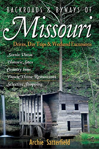 9780881507751: Backroads & Byways of Missouri: Drives, Day Trips & Weekend Excursions (Backroads & Byways)
